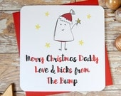 BLACK FRIDAY SALE merry christmas daddy from the bump christmas card, new baby, baby to be card, daddy to be card