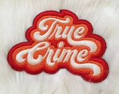 True Crime- Iron on Patch