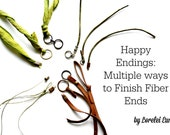 Happy Endings PDF Tutorial : Multiple Ways to Finish Fiber Ends
