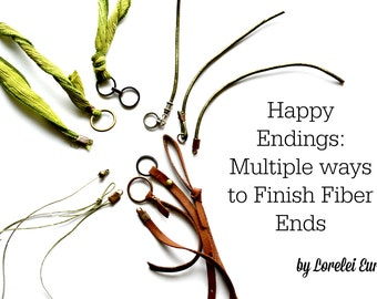 Happy Endings PDF Tutorial : Multiple Ways to Finish Fiber Ends