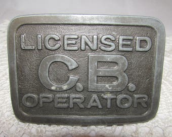 Vintage Large Metal Belt Buckle, Licensed C.B. Operator