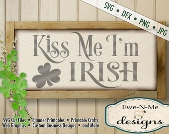 St Patricks Day svg - kiss me im irish svg - Irish SVG cut file - st patricks stencil - Commercial Use svg cut file -  svg, dfx, png, jpg