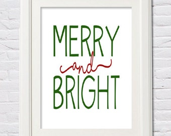 Instant Download! Merry and Bright Christmas Print in 4x6, 5x7, 8x10, 11x14 Red Green Holiday Wall Decor Typography