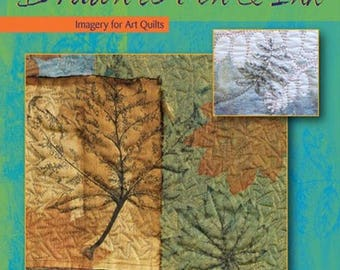 Quilting Arts Workshop: Drawn To Pen And Ink