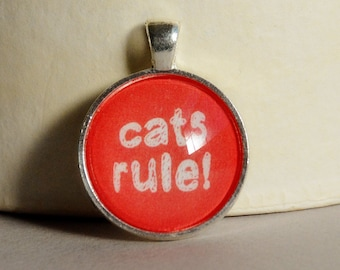 Animal Lover Glass Tile Pendant - Cat Lover Pendant - Cats Rule Pendant