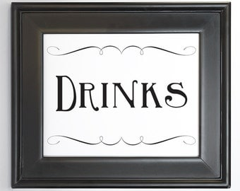 Drinks Sign Printable DIY Digital File PDF Wedding Reception Sign 4x6 5x7 and 8x10 Fancy Scroll Party Decor