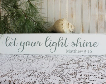 Let Your Light Shine Wood Sign Worn Finish Inspirational Scripture Verse Matthew 5:16
