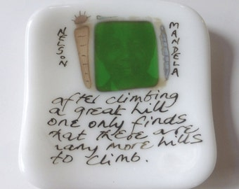 Small fused glass plate with Nelson Mandela quote