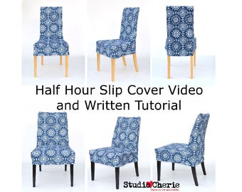 Half Hour Dining Chair Slip Cover Video Lessons and Written Tutorial