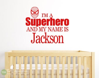 I'm a Superhero and My Name is... Decal - Nursery Bedroom Playroom Decor  - Vinyl Lettering -Vinyl Wall Decals Graphics Stickers Decals 1990