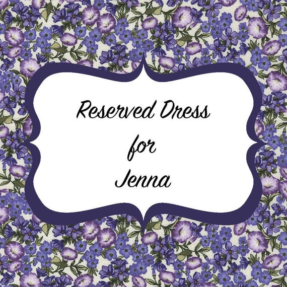Reserved Bridesmaids Dresses for Jenna's Wedding