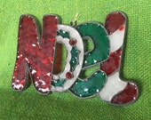 Noel Ornament Set of 2 Vintage Green Red White Stained Glass Holly Leaves Holiday Christmas Decor