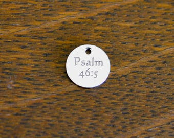 Psalm Bible Scripture charm Custom Laser Engraved 10mm  Charm CC620