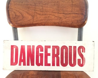 Vintage DANGEROUS Sign - Mid Century Modern - Red on White Bold Block Lettering - Typography Signage - Unique Industrial Safety Warning Sign