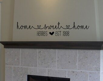 Home Sweet Home with Family Name - Decal - Vinyl Sticker - Est. Date - Wall Decor - Home Decor - Vinyl Decal - Gift - Wedding Gift