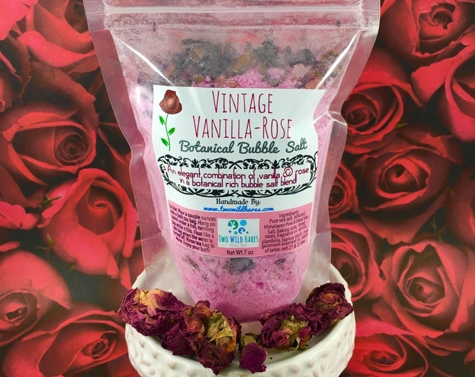 VINTAGE VANILLA ROSE Botanical BuBBle Salt, Essential Oils, Mineral Rich Salt, Dried Roses, Vanilla and Bubbles