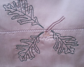 Oak Leaves and Acorn pillowcase-hand embroidered