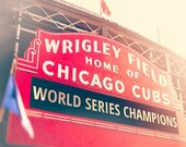Cyber Monday SALE Chicago Cubs, World Series Champions, Wrigley Field Sign Wall Art, Photography, baseball, red, blue, gold, Chicago Home