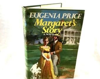 1980 Margaret's Story. by Eugenia Price. The Florida Trilogy. Dust Jacket. Classic Novel, Civil War Fiction Novel Love Story.