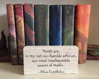 Harry Potter shelf block, Dumbledore, Words are inexhaustible source of magic, Rowling quote, wood sign bookend, wizard Hogwarts, classroom