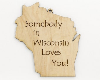 Somebody in Wisconsin Loves You! Made in the USA! at Timber Green Woods. Real Wisconsin Wood - MAPLE.
