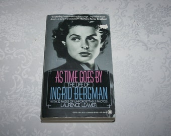 """Vintage Paperback Book Biography """" As Time Goes By The Life of Ingrid Bergman """" By Laurence Leamer 1986"""