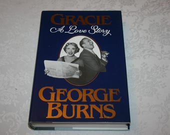 """Vintage Hard Cover Book with Dust Jacket """" Gracie A Love Story """" By George Burns 1988 Gracie Allen"""