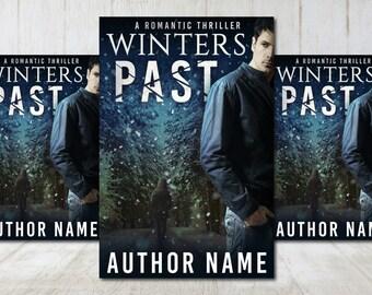 "Premade Digital eBook Book Cover Design ""Winters Past"" Dark Romance Thriller Suspense Mystery New Adult Fiction"