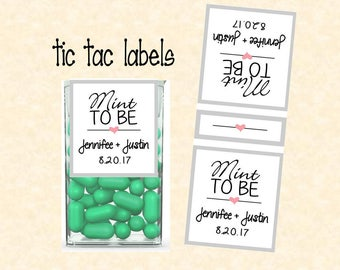 Mint to be tic tac label custom digital PDF file with name and date on both sides.  TIC78808