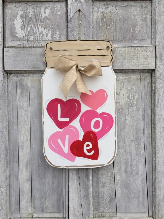 Valentine's day door hanger, Heart door hanger,  Mason jar door hanger, Valentine welcome sign, February door hanger