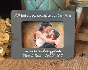 Parents Wedding Thank You Gift Parents Of The Groom Parents Of The Bride All That We Are And Hope To Be Parents Gift Wedding Thank You