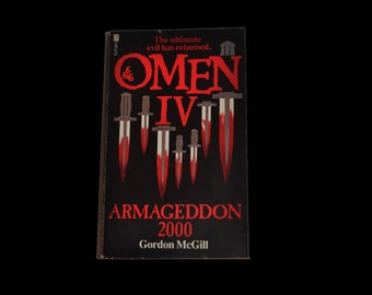 Vintage Book: Omen IV - Armageddon 2000. Gordon McGill. Futura Paperback. 1983. Damien. Horror. Black and Red.