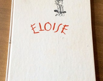 ELOISE 1955 Kay Thompson 1st Edition 11th printing so stated. Hard Cover  Drawings by Hilary Knight Very Good Condition