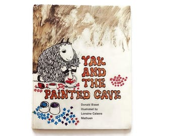 Yak and the Painted Cave/Vintage  Children's Story by Donald Bissett/ Children's Hard Cover Book/ 1972
