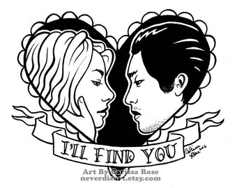 Limited Edition 2 out of 20 Apprx 11x14 in Art Print - Glenn and Maggie - I'll Find You