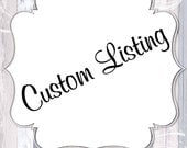 Custom Listing for Melissa Kaddouri