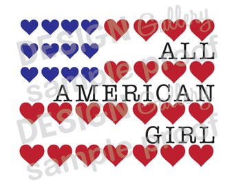 All American Girl- Instant Download - jpg, png image & SVG, DXF cut files - Printable Digital Iron On