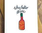 Why Hello There Hot Stuff - Blank Card