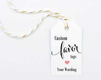 Custom Tags, Wedding Favor Tag with a Custom Saying, Bridal Shower Hang Tag, Heart, Party, Favor Supplies - 1.25 x 2.25 inches, Set of 25