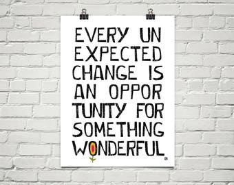 Every Unexpected Change 18x24 Art Poster Giclee Black White Lisa Weedn