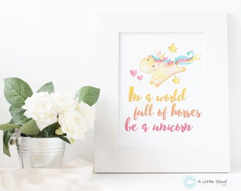 Unicorn Printable, Wall Art, Nursery Art, In a World full of Horses be a Unicorn, Twinkle Twinkle