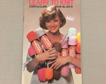Learn to Knit Book - Coats & Clark Book No. 190-B - 33 Pages, 1968