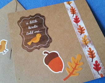 A Little Birdie Told Me Handmade Card - Recycled Kraft Paper Square Greeting Card, Blank Card with acorn and autumn leaves