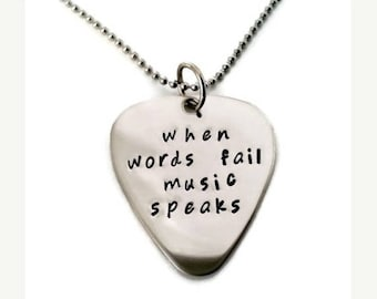 """SPRING SALE SALE: Hand stamped """"when words fail music speaks"""" inspirational necklace, quote necklace for men or women, guitar pick necklace"""