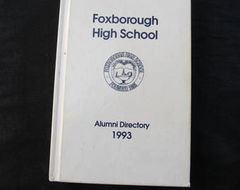 FOXBOROUGH HIGH SCHOOL Alumni Directory