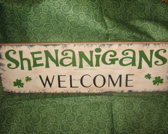 "Very Primitive Wood Irish Subway Sign Icon Expressions  - "" Shenanigans Welcome "" ST Patricks Holiday Housewares Country Rustic sign"