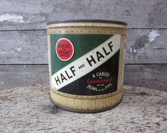 Vintage Tin Tobacco Can Half and Half Pipe Cigarette Metal Tin Container Storage Display Country Farm Retro Kitchen Rustic Primitive Vtg Old