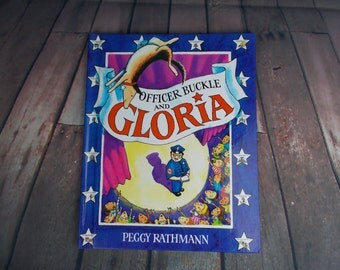 Officer Buckle and Gloria, Children's Book, Written and Illustrated by Peggy Rathmann, 1995, Publisher: G.P. Putnam Sons,30 Page Hardback