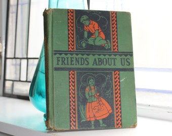 Vintage 1936 Book Friends About Us Basic Reader Illustrated