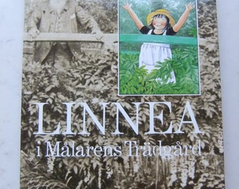 Vintage Swedish Childrens and adults book - Linnea in the painter Garden - Monet Giverny - Lena Andersson